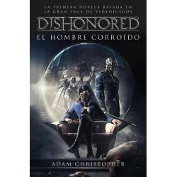 Dishonored, El Hombre Corroído