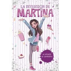 La Diversión de Martina 01: Mi desastre de cumpleaños