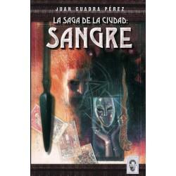 Saga La Ciudad I-II: Sangre