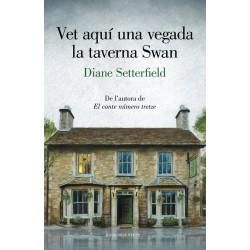 Vet Aquí una Vegada la Taverna de Swan