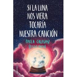 Luna II: Si la Luna nos Viera Tocaría nuestra Canción