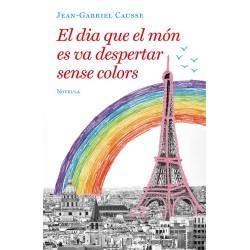 El Dia que el Món es va Despertar sense Colors