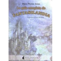La Guia Completa de Fantasilandia