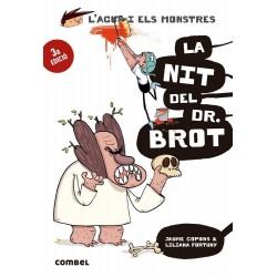 L'Agus i els Monstres 10: La Nit del Dr. Brot