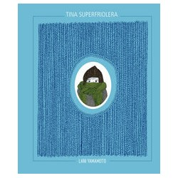 Tina Superfriolera