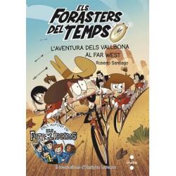 Forasteros del Tiempo 05: La Aventura de los Balbuena y el Pequeño Ganster