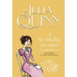 Julia Quinn - A Sir Phillip, con amor