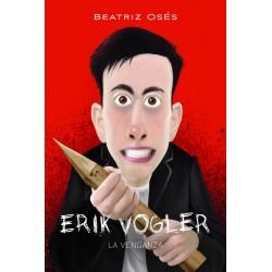 Erik Vogler VIII : La venganza