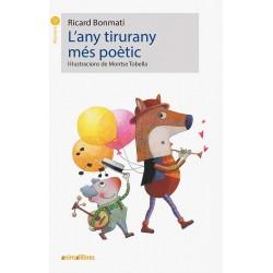 L'any tirurany més poètic