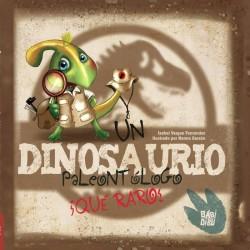 Dinosaurio Palentólogo, qué raro!