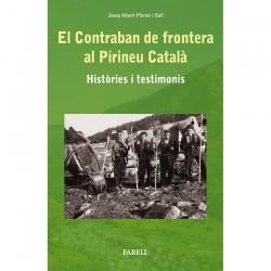 El contraban de frontera al Pirineu Català
